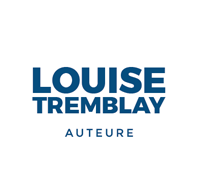 Louise Tremblay |Partir, Explorer, Raconter